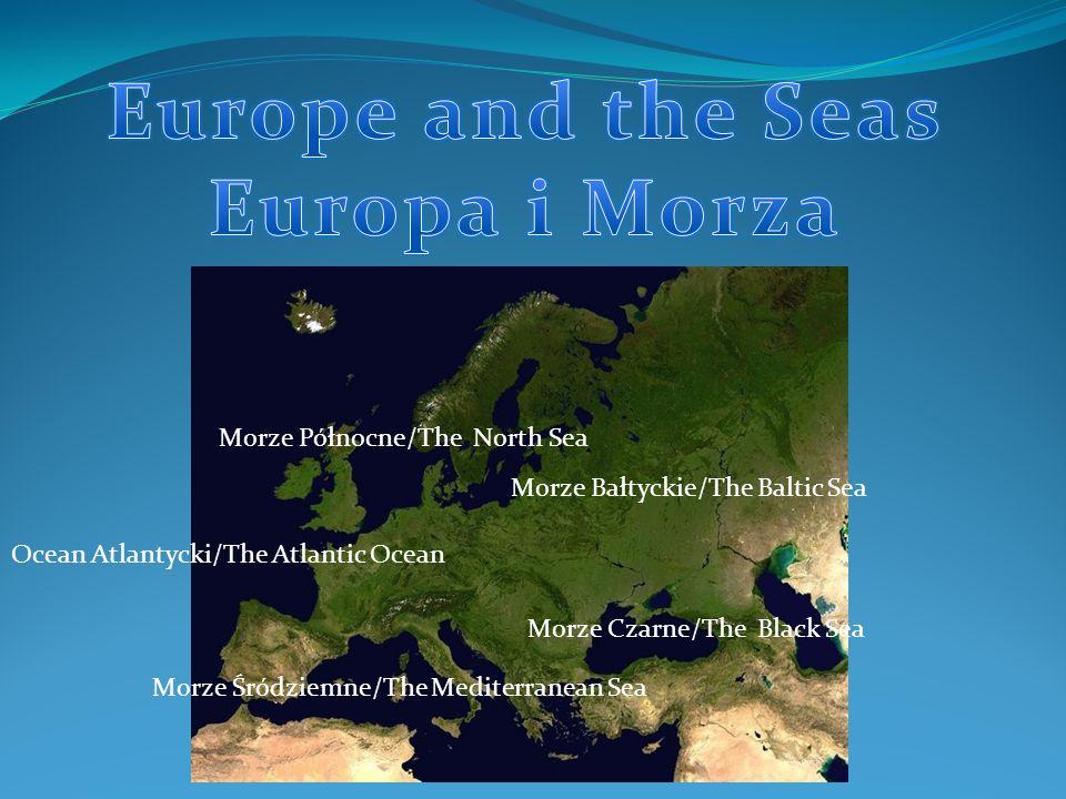 Europe and the Seas Europa i Morza