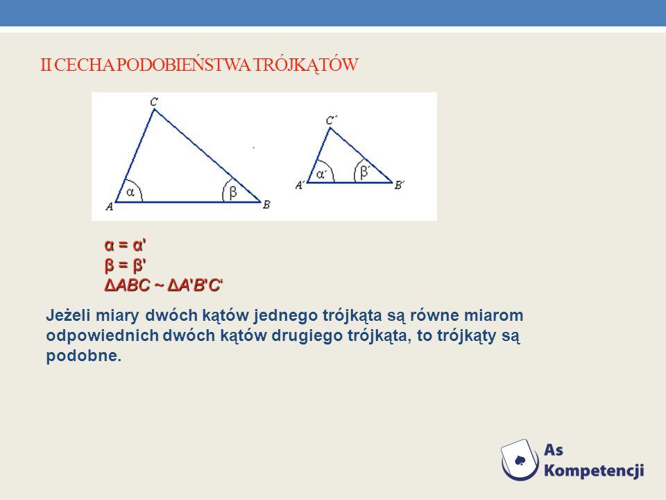II cecha podobieństwa trójkątów