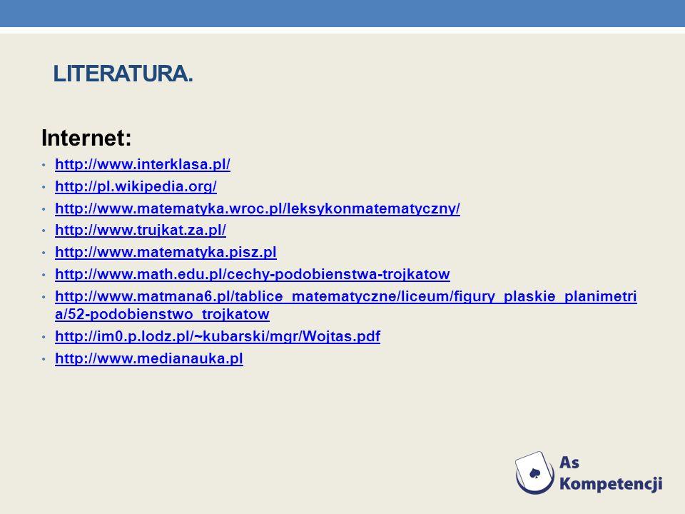 LITERATURA. Internet: http://www.interklasa.pl/