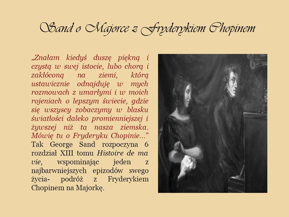 Sand o Majorce z Fryderykiem Chopinem