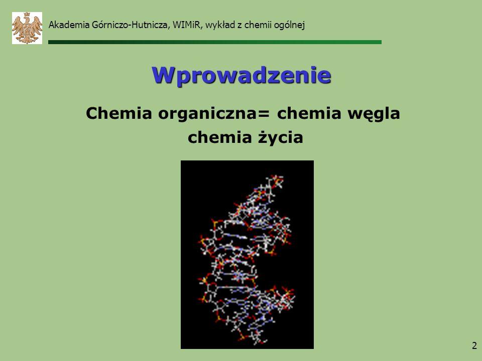 Chemia organiczna= chemia węgla