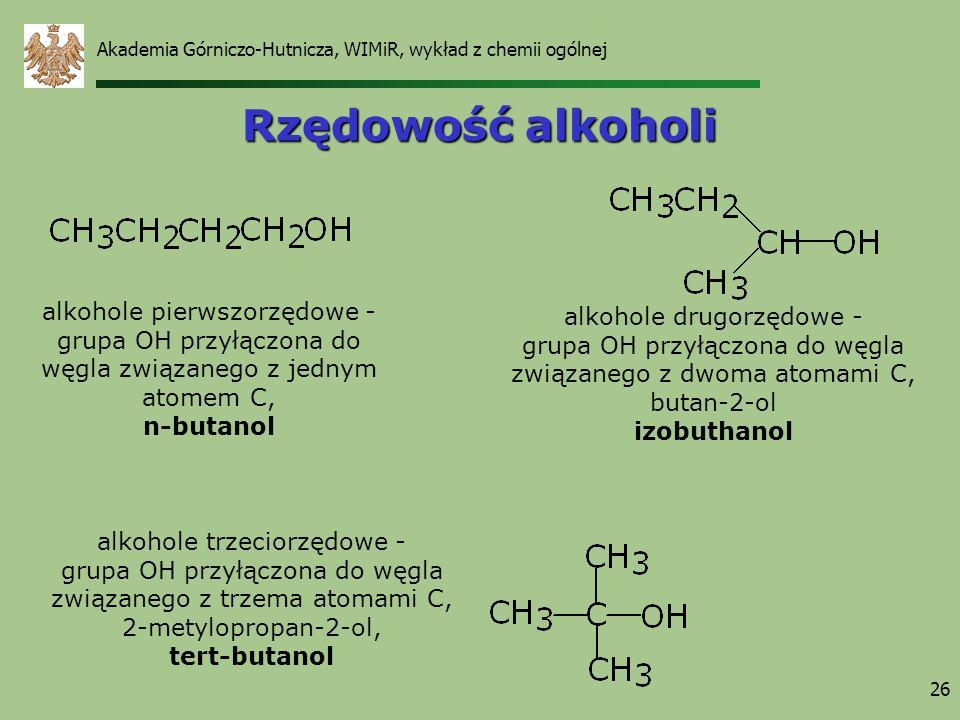 Rzędowość alkoholi alkohole pierwszorzędowe - alkohole drugorzędowe -