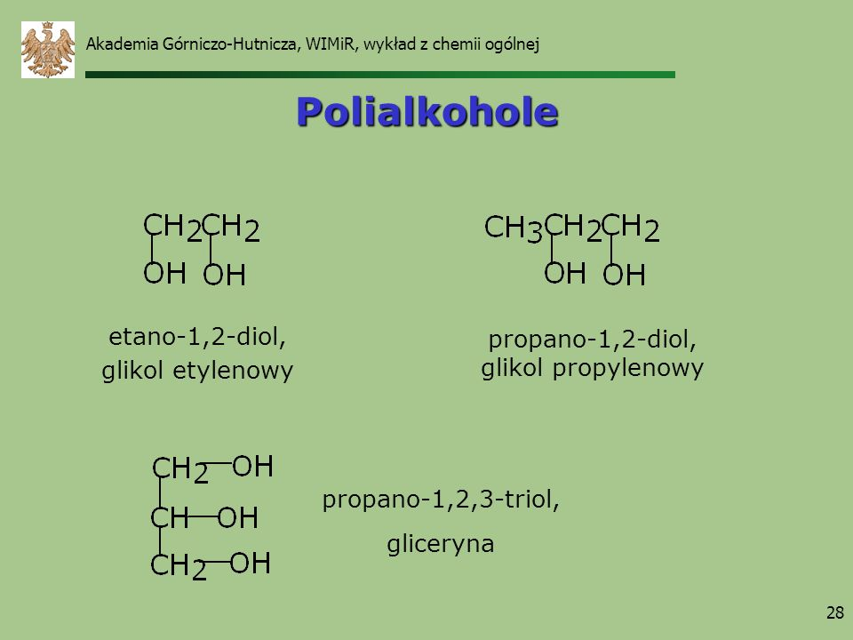 Polialkohole etano-1,2-diol, propano-1,2-diol, glikol etylenowy