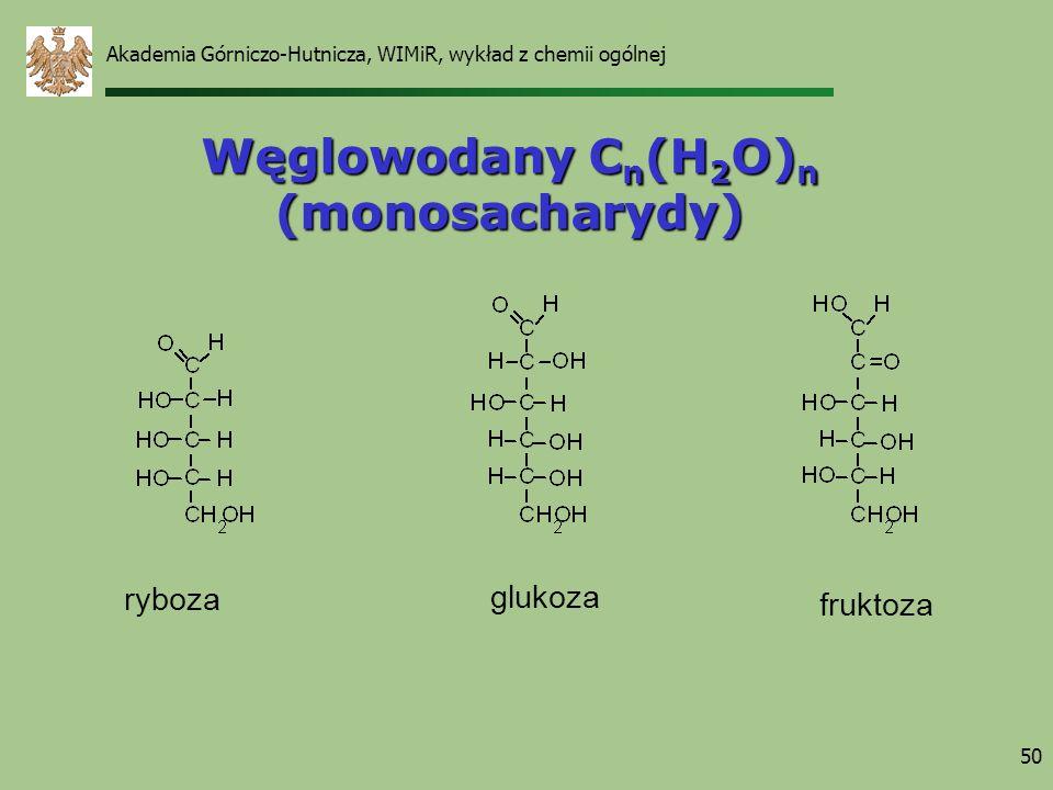 Węglowodany Cn(H2O)n (monosacharydy)