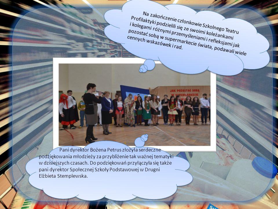 Pani dyrektor Bożena Petrus złożyła serdeczne podziękowania młodzieży za przybliżenie tak ważnej tematyki w dzisiejszych czasach. Do podziękowań przyłączyła się także pani dyrektor Społecznej Szkoły Podstawowej w Drugni Elżbieta Stemplewska.