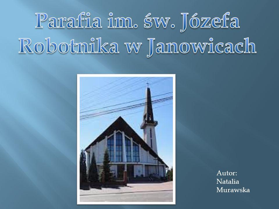 Parafia im. św. Józefa Robotnika w Janowicach