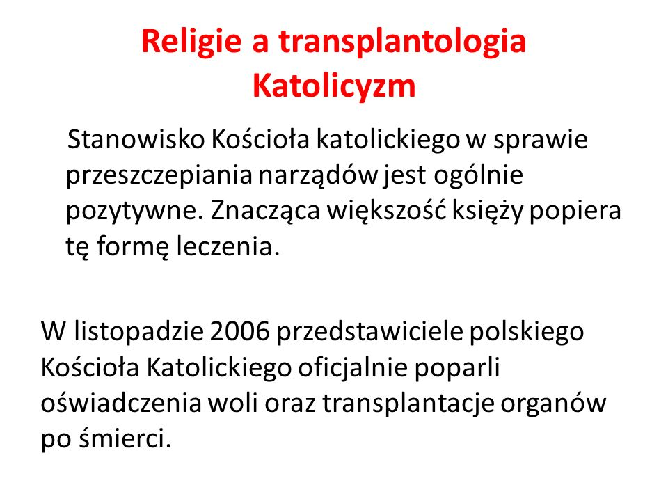 Religie a transplantologia Katolicyzm