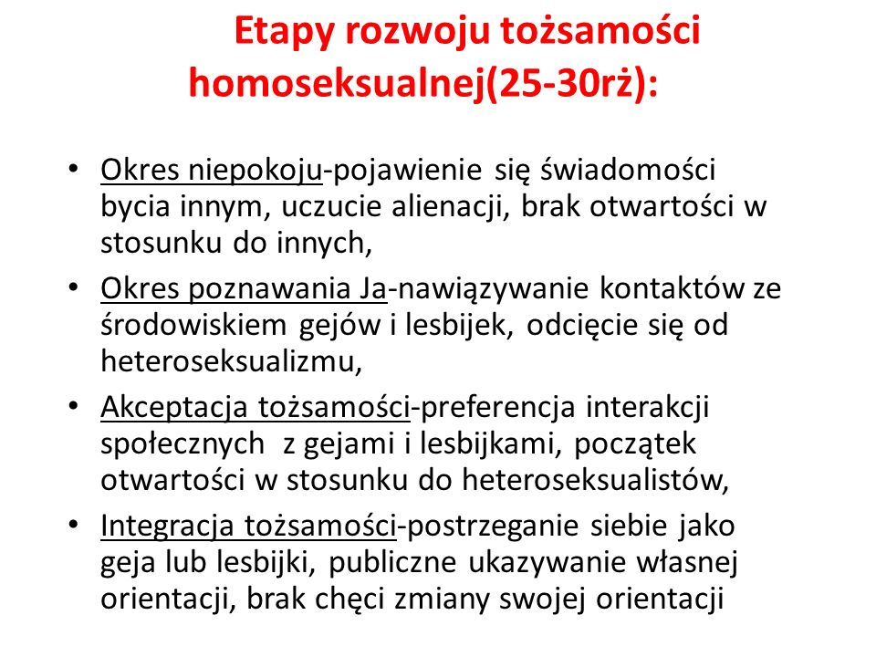 Etapy rozwoju tożsamości homoseksualnej(25-30rż):