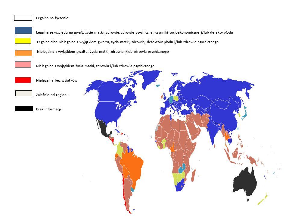 Legalna na życzenie Legalna ze względu na gwałt, życie matki, zdrowie, zdrowie psychiczne, czynniki socjoekonomiczne i/lub defekty płodu.