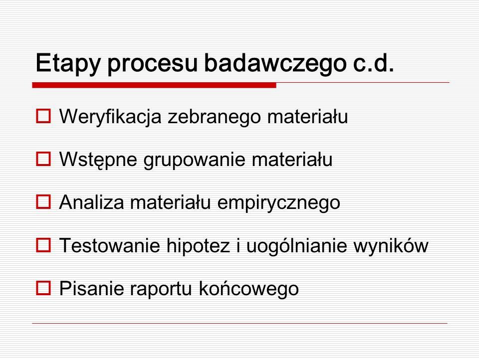 Etapy procesu badawczego c.d.