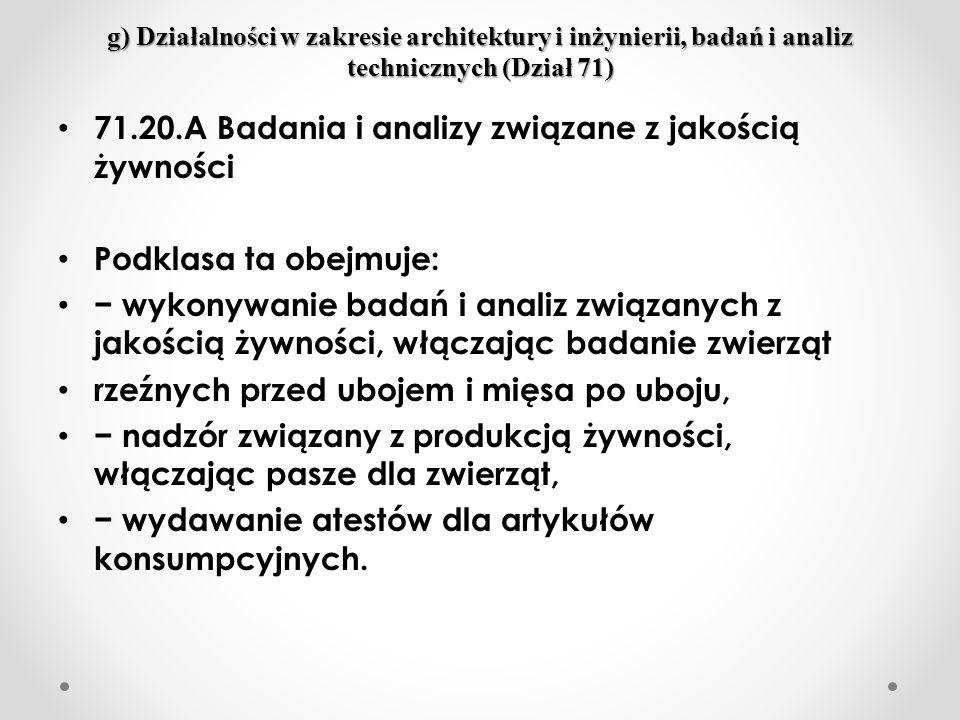 71.20.A Badania i analizy związane z jakością żywności