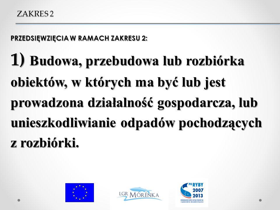 ZAKRES 2 PRZEDSIĘWZIĘCIA W RAMACH ZAKRESU 2:
