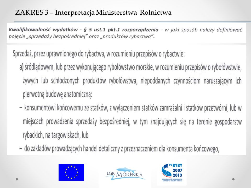 ZAKRES 3 – Interpretacja Ministerstwa Rolnictwa