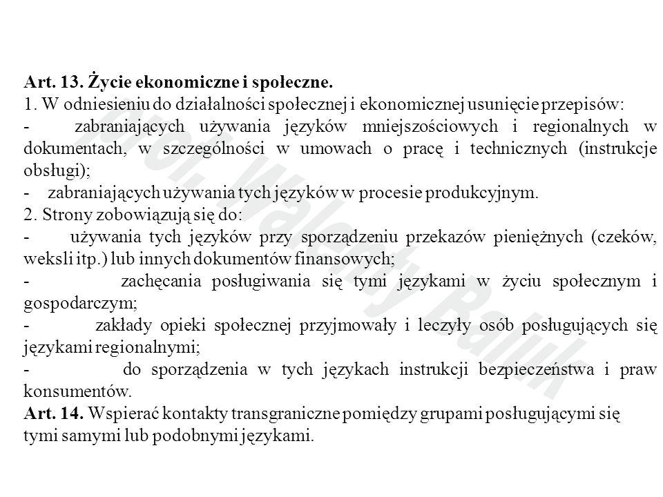 Art. 13. Życie ekonomiczne i społeczne.