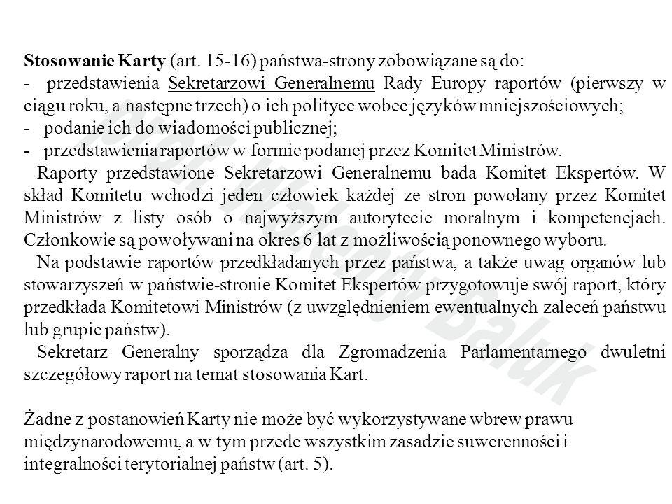 Stosowanie Karty (art. 15-16) państwa-strony zobowiązane są do: