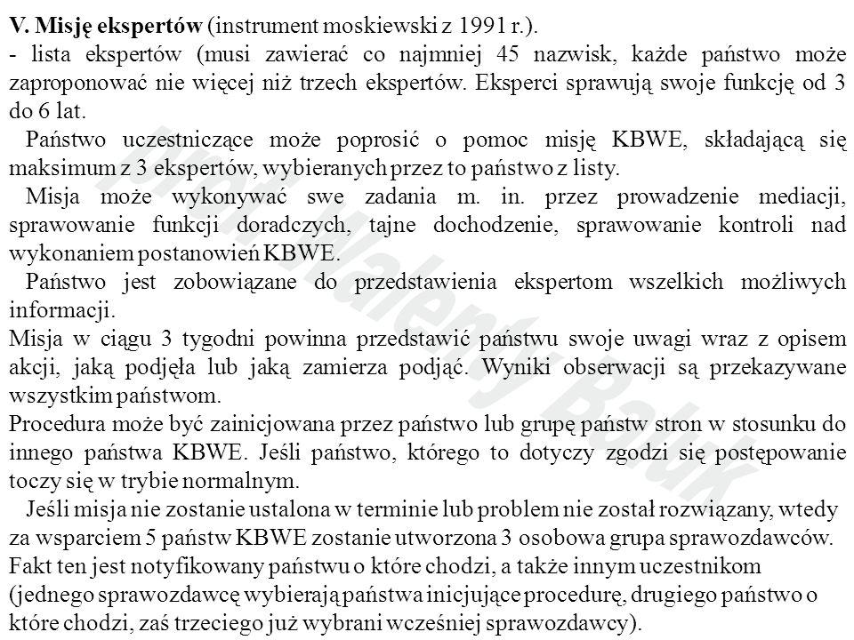 V. Misję ekspertów (instrument moskiewski z 1991 r.).