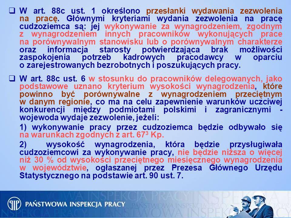 W art. 88c ust. 1 określono przesłanki wydawania zezwolenia na pracę