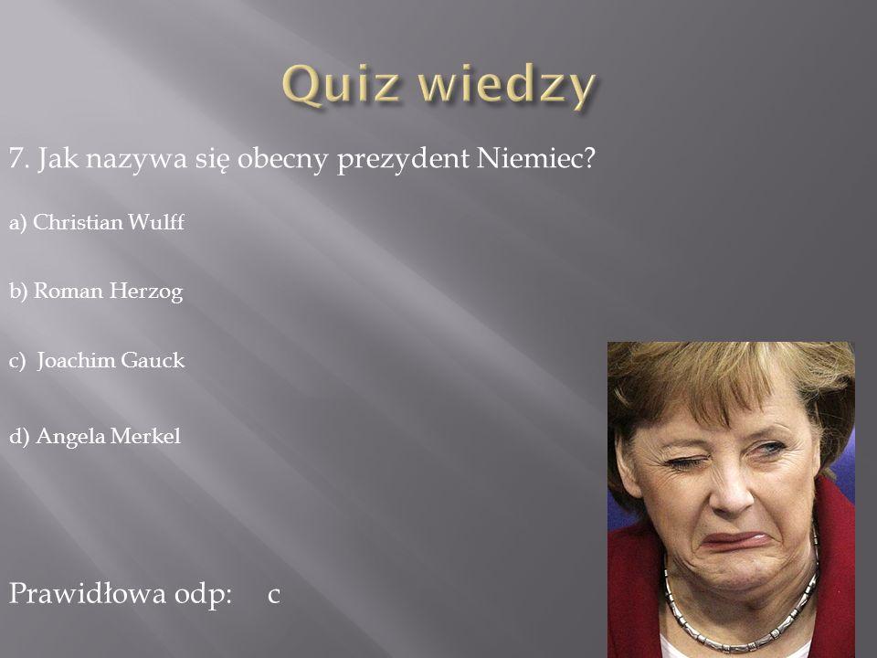 Quiz wiedzy 7. Jak nazywa się obecny prezydent Niemiec