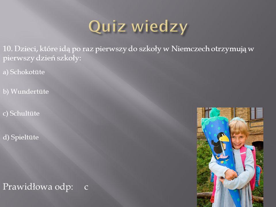 Quiz wiedzy Prawidłowa odp: c