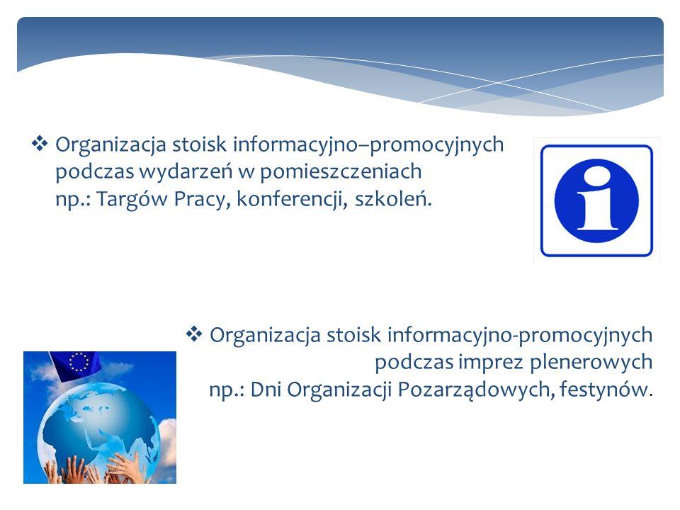 Organizacja stoisk informacyjno–promocyjnych podczas wydarzeń w pomieszczeniach np.: Targów Pracy, konferencji, szkoleń.