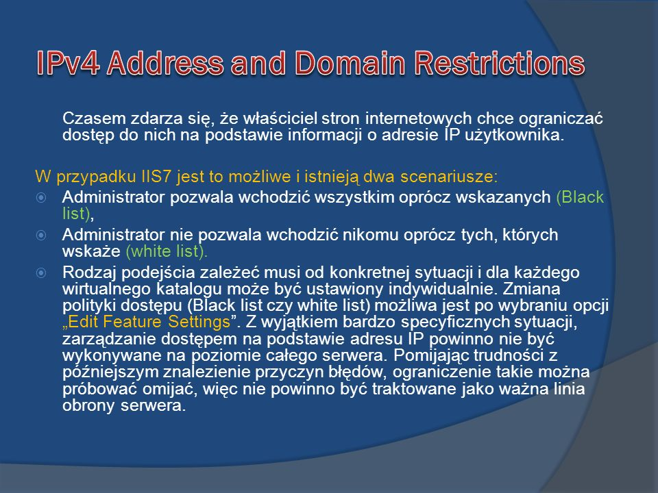 IPv4 Address and Domain Restrictions