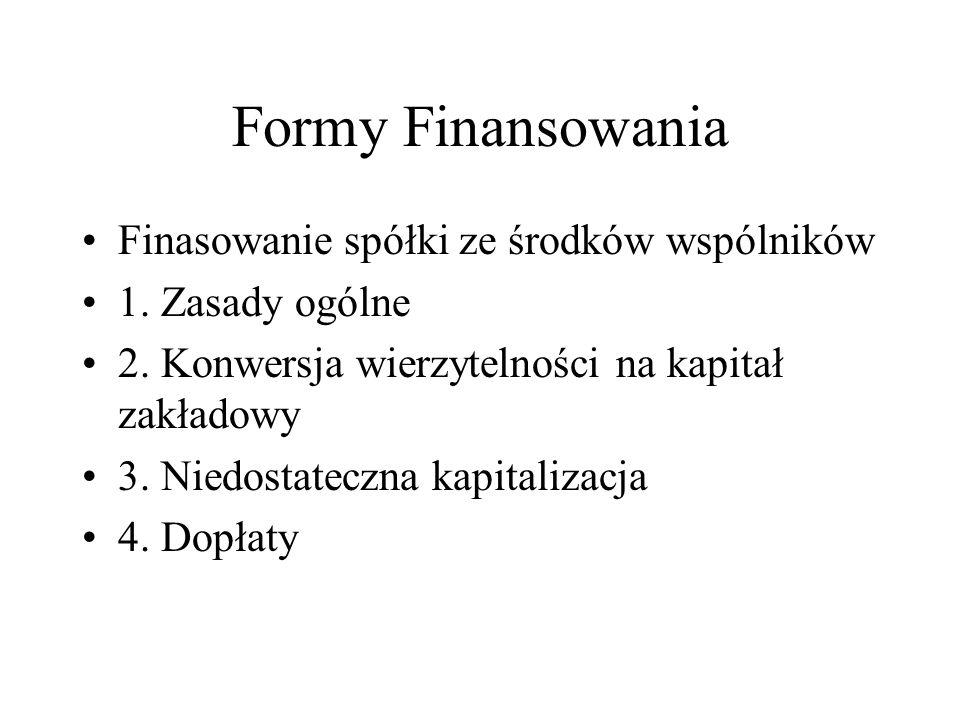 Formy Finansowania Finasowanie spółki ze środków wspólników