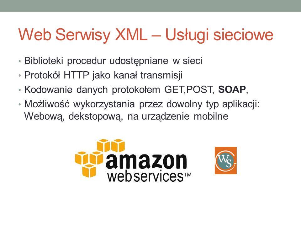 Web Serwisy XML – Usługi sieciowe