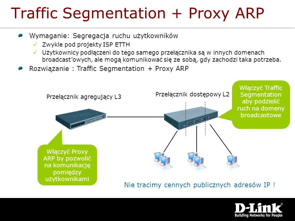 Traffic Segmentation + Proxy ARP