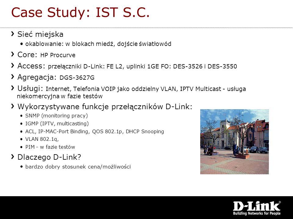 Case Study: IST S.C. Sieć miejska Core: HP Procurve