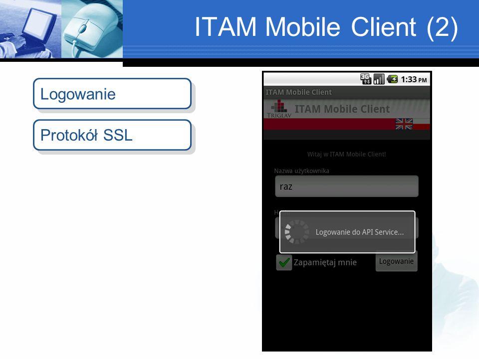 ITAM Mobile Client (2) Logowanie Protokół SSL