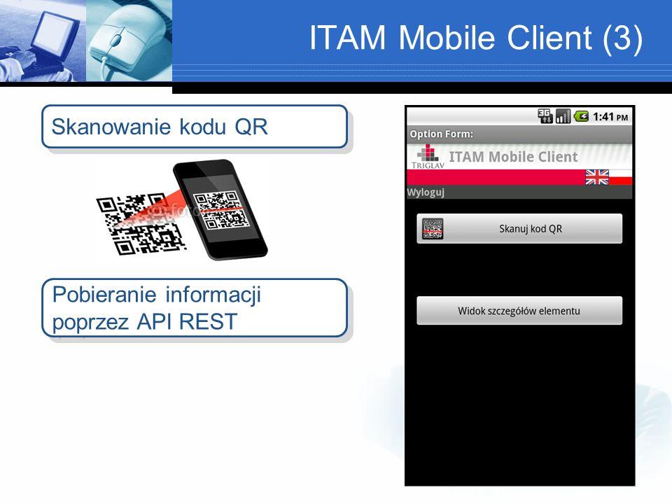 ITAM Mobile Client (3) Skanowanie kodu QR Pobieranie informacji