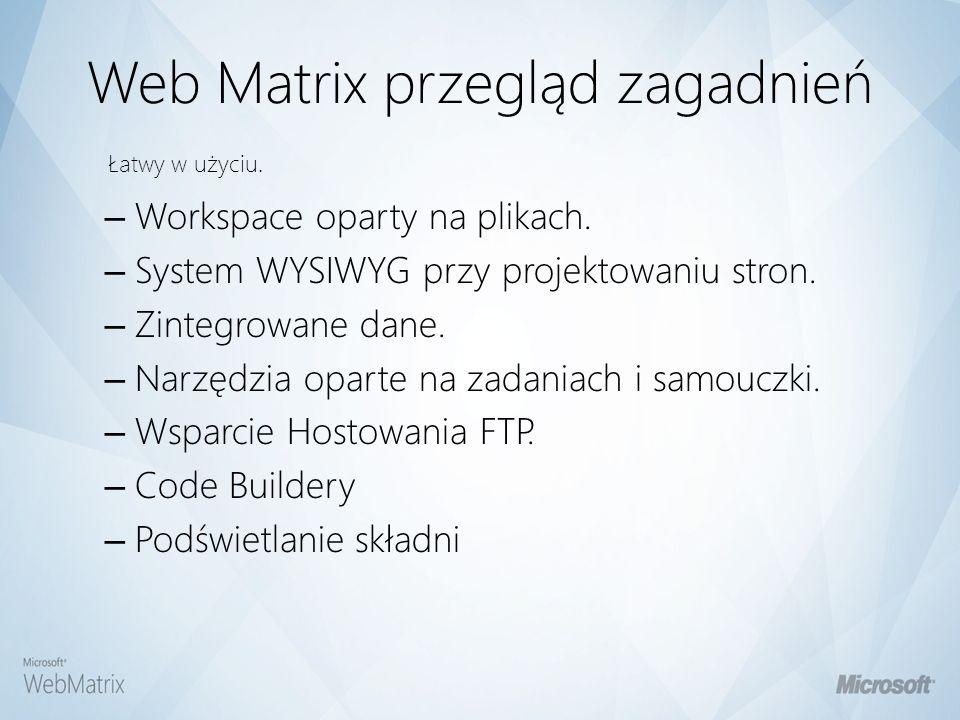 Web Matrix przegląd zagadnień
