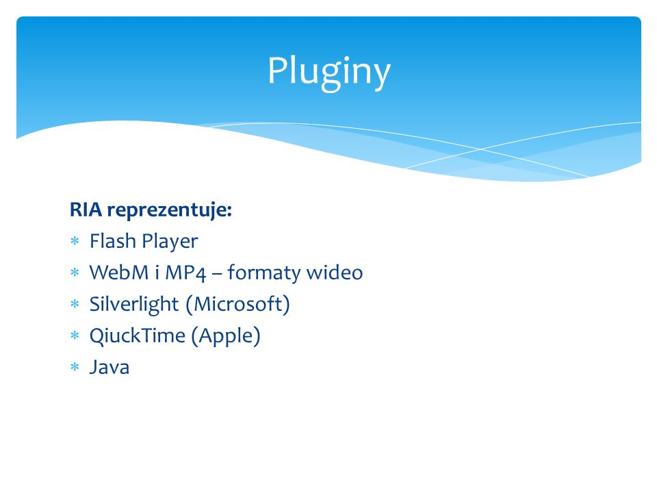 Pluginy RIA reprezentuje: Flash Player WebM i MP4 – formaty wideo