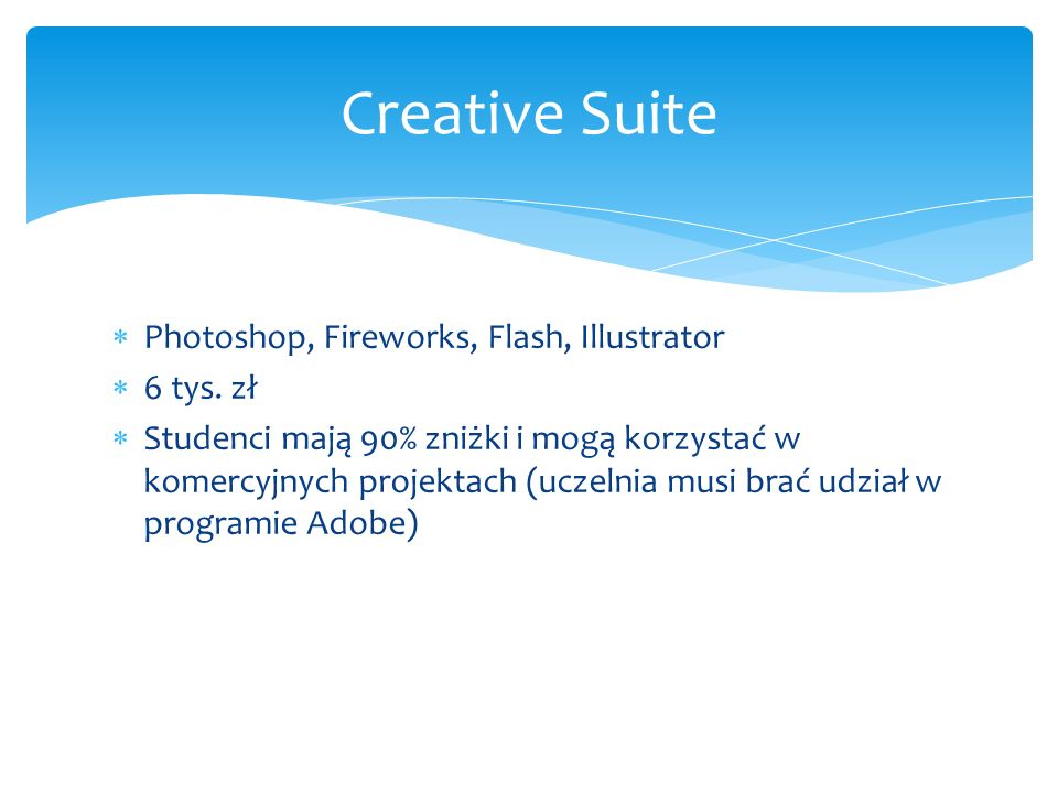 Creative Suite Photoshop, Fireworks, Flash, Illustrator 6 tys. zł