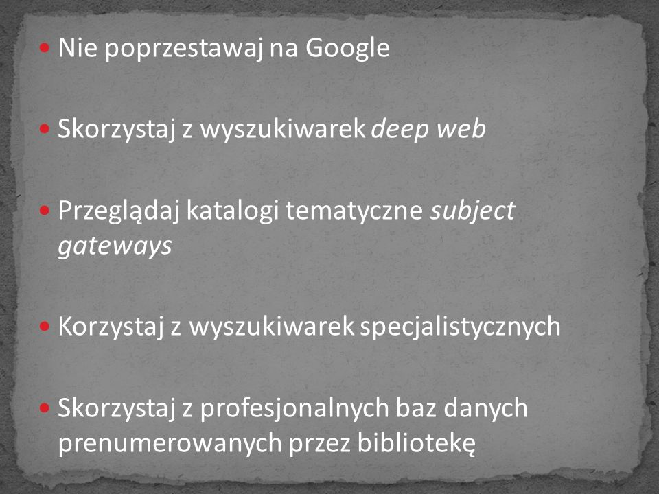 Nie poprzestawaj na Google