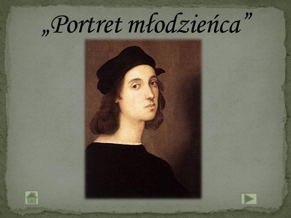 """""""Portret młodzieńca"""