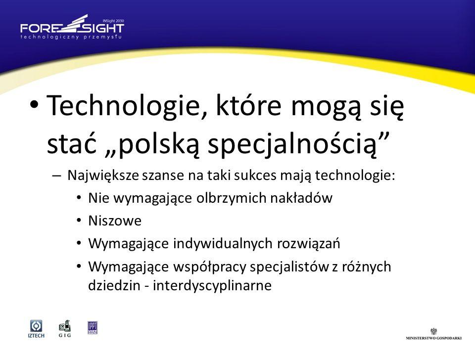 """Technologie, które mogą się stać """"polską specjalnością"""