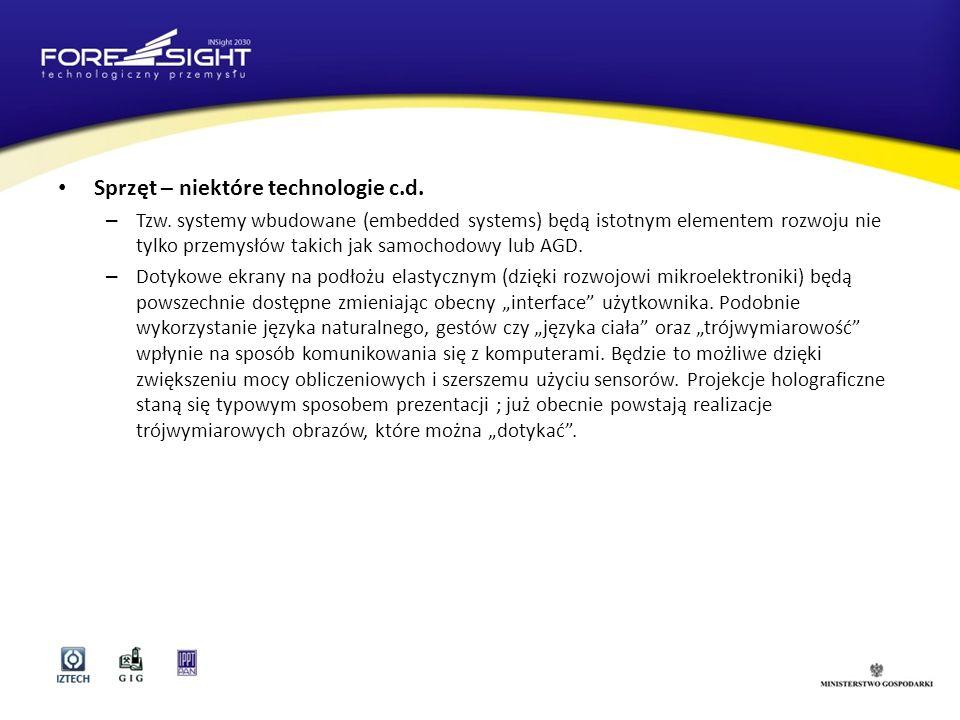 Sprzęt – niektóre technologie c.d.