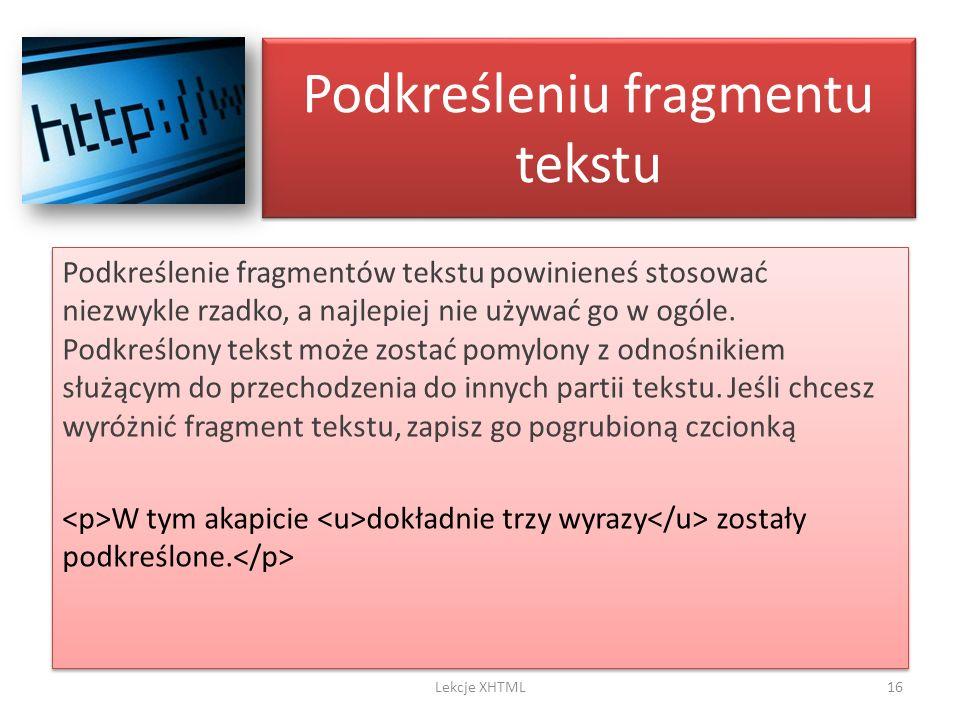 Podkreśleniu fragmentu tekstu