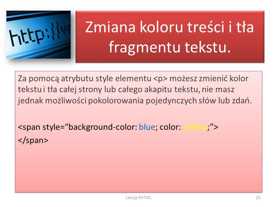 Zmiana koloru treści i tła fragmentu tekstu.