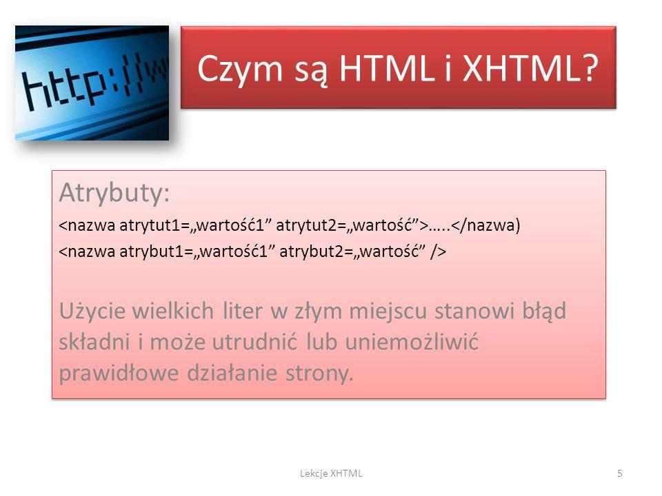 Czym są HTML i XHTML Atrybuty: