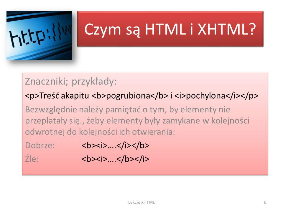 Czym są HTML i XHTML Znaczniki; przykłady: