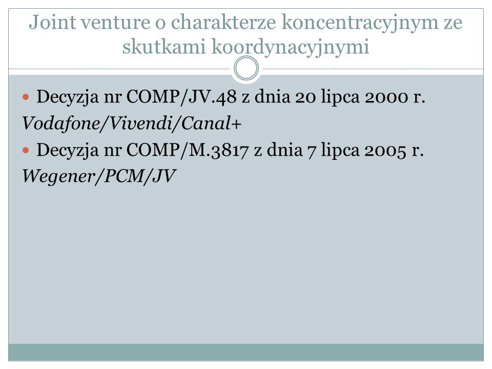 Joint venture o charakterze koncentracyjnym ze skutkami koordynacyjnymi