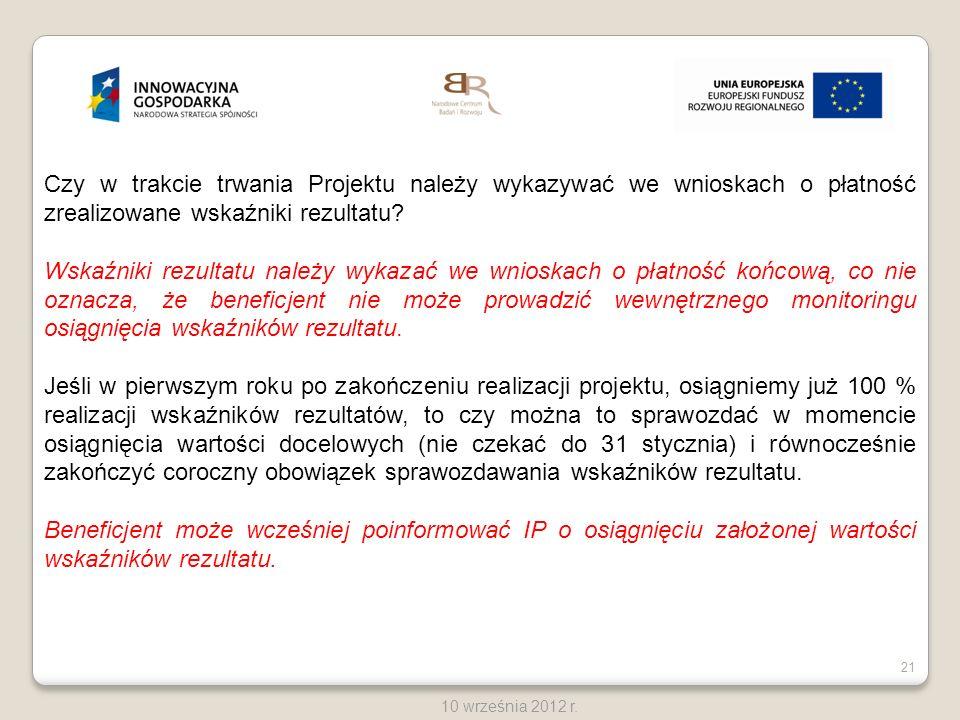Czy w trakcie trwania Projektu należy wykazywać we wnioskach o płatność zrealizowane wskaźniki rezultatu