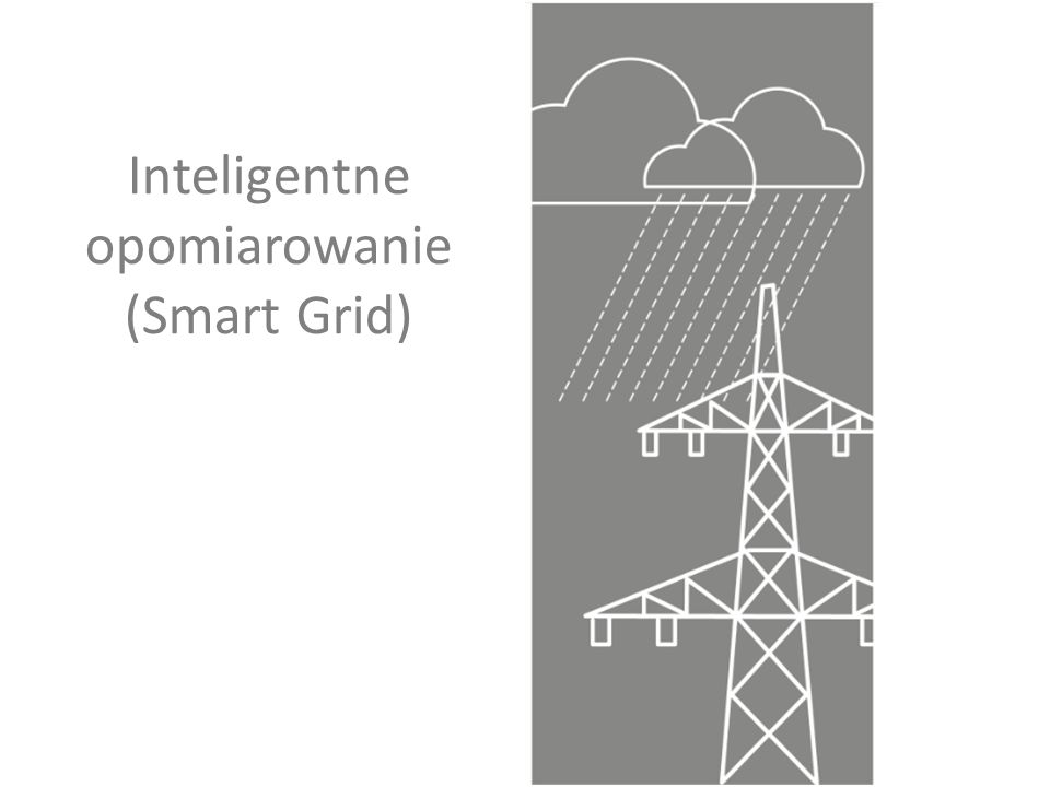 Inteligentne opomiarowanie (Smart Grid)