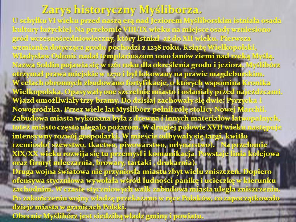 Zarys historyczny Myśliborza.