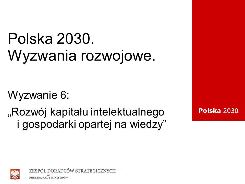 Polska 2030. Wyzwania rozwojowe.