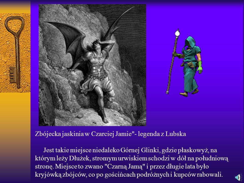 Zbójecka jaskinia w Czarciej Jamie - legenda z Lubska