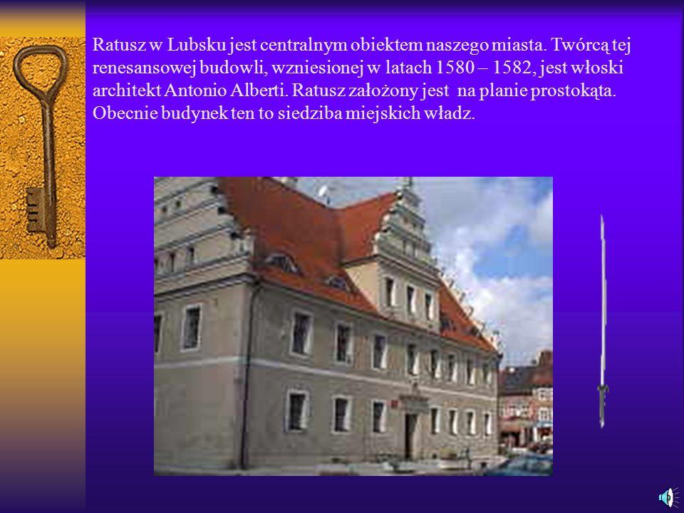 Ratusz w Lubsku jest centralnym obiektem naszego miasta