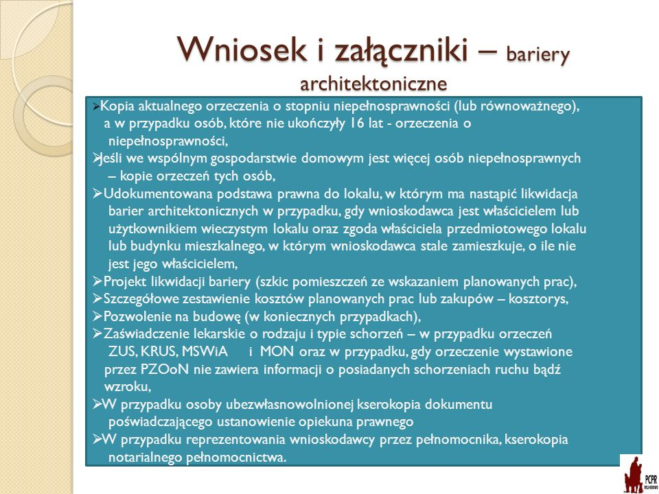 Wniosek i załączniki – bariery architektoniczne
